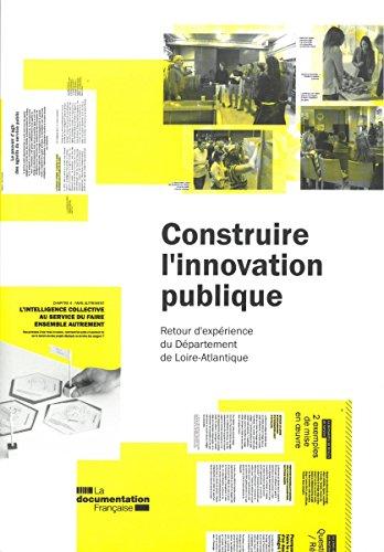 Construire l'innovation publique. Retour d'expérience du Département de Loire-Altlantique