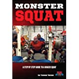 Monster Squat: A Step By Step Guide to a Bigger Squat! (English Edition)