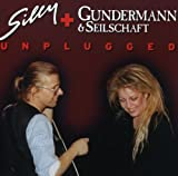 Unplugged - Silly & Gundermann&Seilschaft