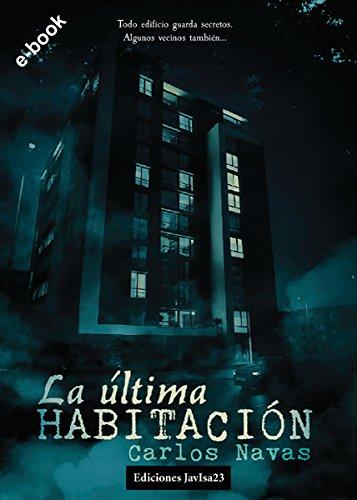 La última habitación por Carlos Navas