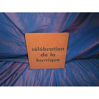 Celebration de la barrique