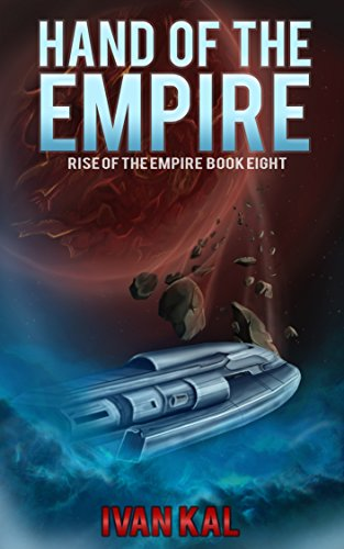 Book cover image for Hand of the Empire (Rise of the Empire Book 8)