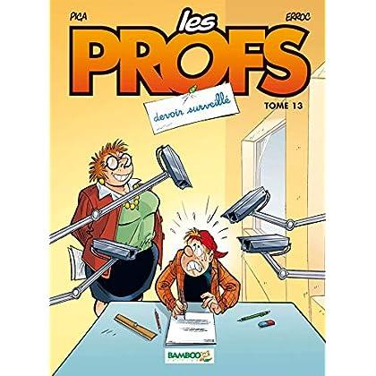 Les Profs - tome 13 - Devoir surveillé