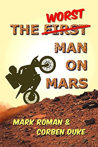 ebook: The Worst Man on Mars (B01LDRSEQU)