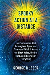 Spooky Action at a Distance: The Phenomenon That Reimagines Space and Time--and What It Means for Black Holes, the Big Bang, and Theories of Everything Hardcover ¨C November 3, 2015