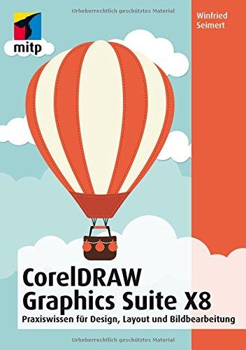 coreldraw-graphics-suite-x8-design-layout-und-bildbearbeitung-fur-einsteiger-mitp-anwendungen