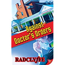 Against Doctor's Orders (English Edition)
