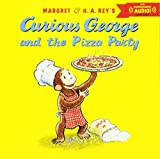 Best Party Book - Curious George and the Pizza Party Review