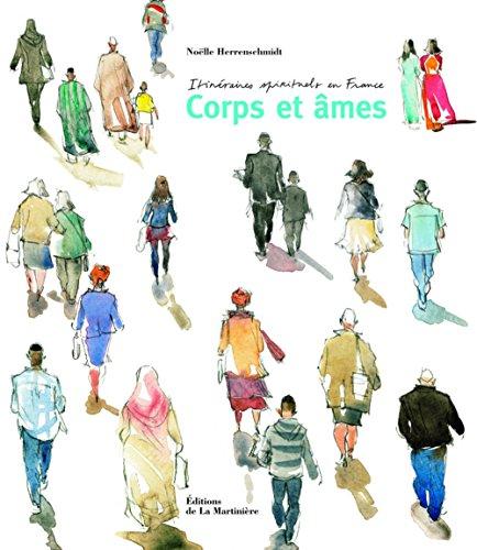 Itinéraires spirituels en France. Corps et âmes par Noëlle Herrenschmidt