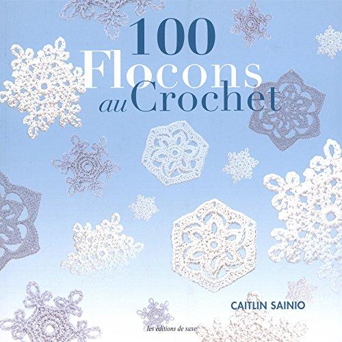 100 flocons au crochet