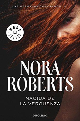 Nacida de la vergüenza 3 / Born in Shame (Born in Trilogy Series) (Las Hermanas Concannon Trilogia / Born in Trilogy, Band 3)