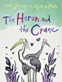[ [ THE HERON AND THE CRANE - GREENLIGHT BY(YEOMAN, JOHN )](AUTHOR)[PAPERBACK]
