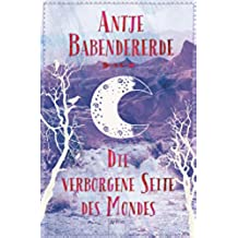 Die verborgene Seite des Mondes (German Edition)