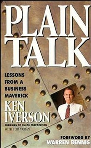 Plain Talk: Lessons from a Business Maverick