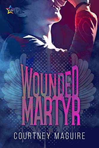 Wounded Martyr by [Maguire, Courtney]