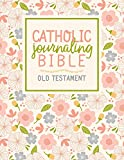 Catholic Journaling Bible: Old Testament