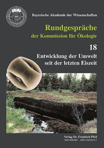 Entwicklung der Umwelt seit der letzten Eiszeit (Rundgespräche der Kommission für Ökologie) (2009-03-23)