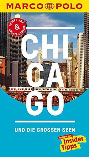 Preisvergleich Produktbild MARCO POLO Reiseführer Chicago und die großen Seen: Reisen mit Insider-Tipps. Inklusive kostenloser Touren-App & Update-Service