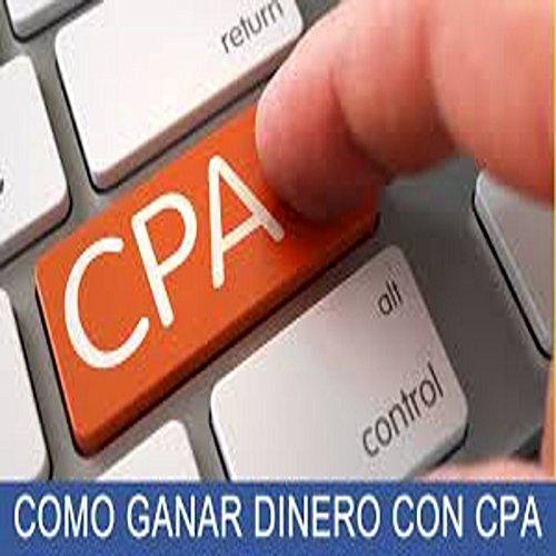 Monetizar con Adsense y CPA: Trabajar con Adsense y Cpa