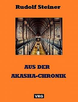 AUS DER AKASHA-CHRONIK von [Steiner, Rudolf]
