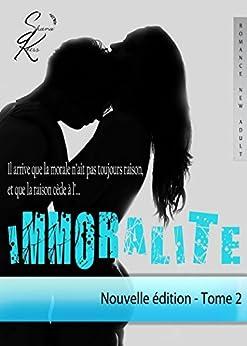 IMMORALITE - Tome 2 (Nouvelle édition) par [Keers, Shana]