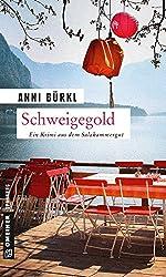 Schweigegold: Kriminalroman (Kriminalromane im GMEINER-Verlag)