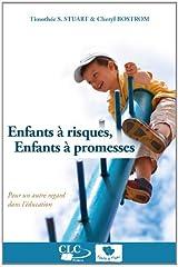 Enfants à risques, enfants à promesses : Pour un autre regard dans l'éducation Paperback