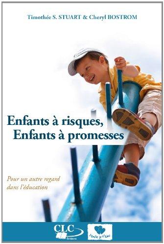 Enfants à risques, enfants à promesses par Thimothée Stuart, Cheryl Bostrom