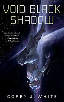 Void Black Shadow (The Voidwitch Saga Book 2) by [White, Corey J.]