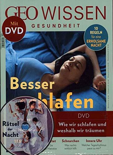 GEO Wissen Gesundheit / GEO Wissen Gesundheit mit DVD 9/18 - Besser schlafen: DVD: Rätsel der Nacht
