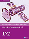 Edexcel AS and A level Further Mathematics Decision Mathematics 2 Textbook + e-book (A level Maths and Further Maths 2017)