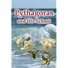 Pythagoras And His School by Vladimir Antonov (2008-09-13)