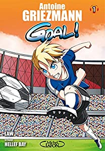 Goal ! Antoine Griezman Edition simple Tome 1