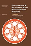 Fluctuations and Non-Linear Wave Interactions in Plasmas: International Series in Natural Philosophy (English Edition)