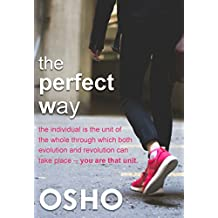 The Perfect Way (OSHO Classics)
