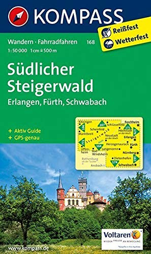 Südlicher Steigerwald - Erlangen - Fürth - Schwabach: Wanderkarte mit Aktiv Guide und Radwegen. GPS-genau. 1:50000: Wandelkaart 1:50 000 (KOMPASS-Wanderkarten, Band 168)
