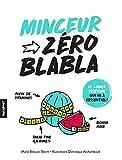Zéro blabla : Minceur (Hors collection-Santé) (French Edition)
