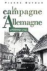 La campagne d'Allemagne - Printemps 1945 par Dufour