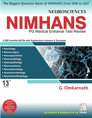 NEUROSCIENCES NIMHANS PG MEDICAL ENTRANCE TEST REVIEW 13ED (PB 2018)