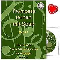 Imparare a tromba con divertimento Band 1per principianti–150canzoni e Duetti–anche adatto per Flicorno Tenore, baritono, Euphonium in chiave di violino–Lezioni di Horst Rapp per principianti con CD e colorata herzfoermiger Note KLAMMER