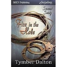 Fire in the Hole  [Suncoast Society] (Siren Publishing Sensations)