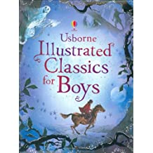 Illustrated Classics for Boys (Anthologies & Treasuries)