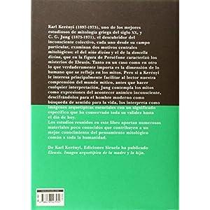 Introducción a la esencia de la mitología: El mito del niño divino y los misterios eleusinos (Biblioteca de Ensayo / Serie mayor)
