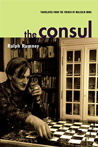 The Consul: Contributions to the History of the Situationist International and Its Time, Volume II por Ralph Rumney