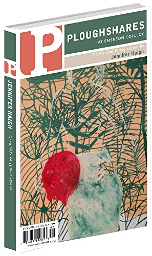 Ploughshares Spring 2017 Issue Guest-Edited by Jennifer Haigh (Ploughshares Solos) thumbnail
