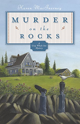 Murder on the Rocks: A Gray Whale Inn Mystery (The Gray Whale Inn Mysteries)