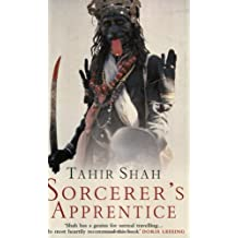 The Sorcerer's Apprentice by Tahir Shah (1999-07-01)