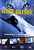 Nuit de la glisse 2005: Perfect moment, the contact