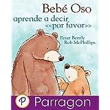 Bebé Oso aprende a decir «por favor»