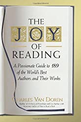 Joy of Reading by Charles Lincoln Van Doren (2008-10-16)